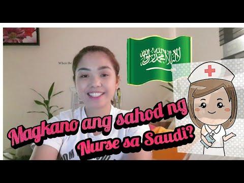 Magkano ba ang sahod ng isang nurse sa Saudi Arabia?
